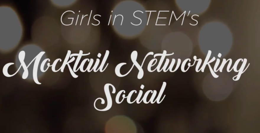 "KidsTek Attends Girls in STEM's ""Mocktail"" Event"