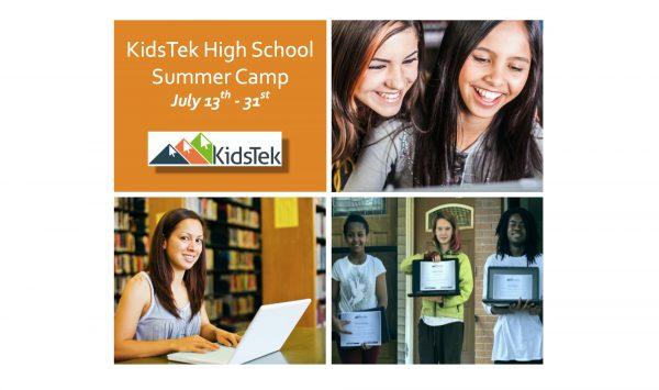 KidsTek High School Summer Camp!